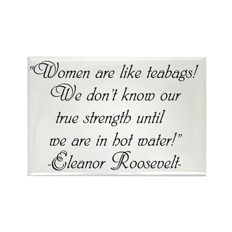 Eleanor Roosevelt strong wome Rectangle Magnet