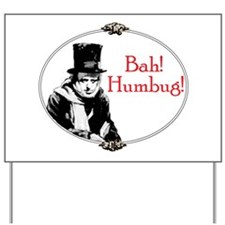 Funny Scrooge Quote Yard Sign