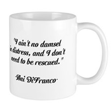 Ani DiFranco QUOTE Mug
