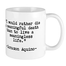 Meaningful Life QUOTE Small Mug