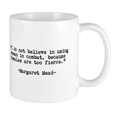 Women are Fierce QUOTE Mug
