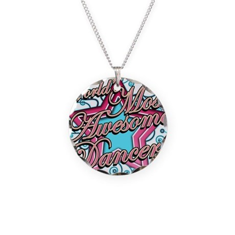 Worlds Most Awesome Dancer Necklace Circle Charm