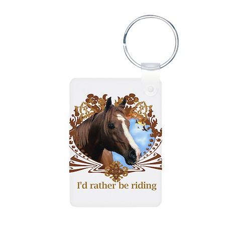 I'd Rather Be Riding, Horse Aluminum Photo Keychai