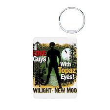I Love Guys With Topaz Eyes! Keychains
