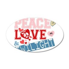 Peace Love and Twilight 22x14 Oval Wall Peel