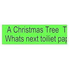 Christmas Tree Tax Custom Bumper Sticker