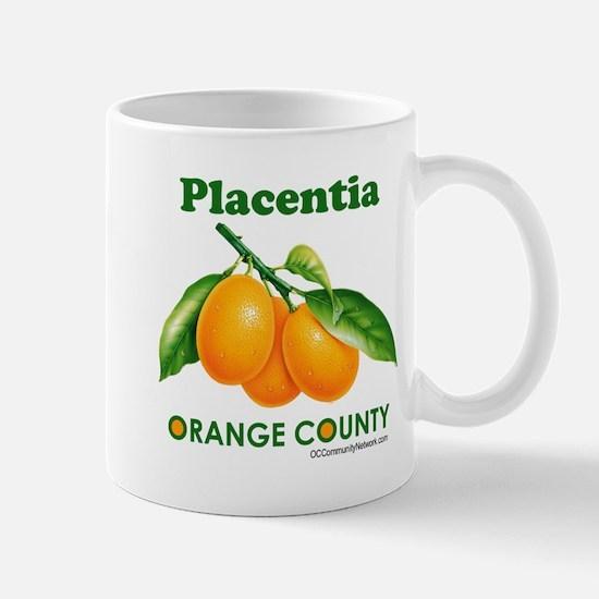 Placentia, Orange County Mug