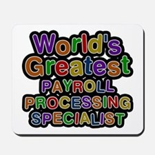 World's Greatest PAYROLL PROCESSING SPECIALIST Mou