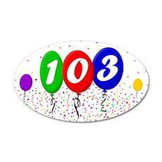 103rd Birthday 22x14 Oval Wall Peel