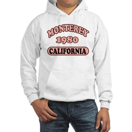 Monterey,Ca Hooded Sweatshirt