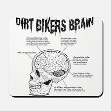 Dirt Bikers Brain Mousepad