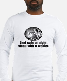Feel Safe Sleep with a Welder Long Sleeve T-Shirt