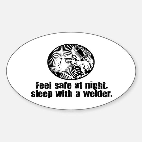 Feel Safe Sleep with a Welder Oval Decal