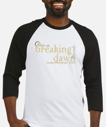 Breaking Dawn I was There Gol Baseball Jersey