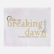 Breaking Dawn I was There Gol Throw Blanket