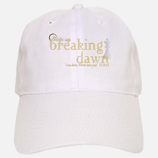 Breaking Dawn I was There Gol Baseball Baseball Cap