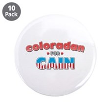 "Coloradan for Cain 3.5"" Button (10 pack)"