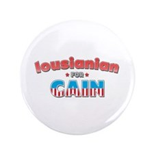 "Lousianian for Cain 3.5"" Button"