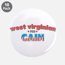 """West Virginian for Cain 3.5"""" Button (10 pack)"""