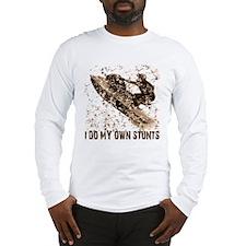 Jet Ski, I Do My Own Stunts Long Sleeve T-Shirt