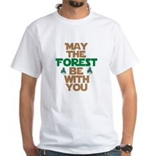may the forest be with you2 T-Shirt