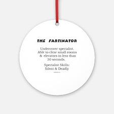 The Fartinator Ornament (Round)