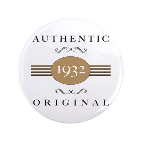 """Authentic 1932 3.5"""" Button"""