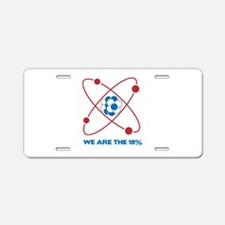 We are the 18 percent! Aluminum License Plate