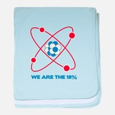 We are the 18 percent! baby blanket