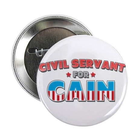 "Civil servant for Cain 2.25"" Button (100 pack)"