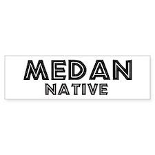 Medan Native Bumper Bumper Sticker