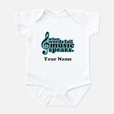 Words Fail Music Speaks Custom Infant Bodysuit