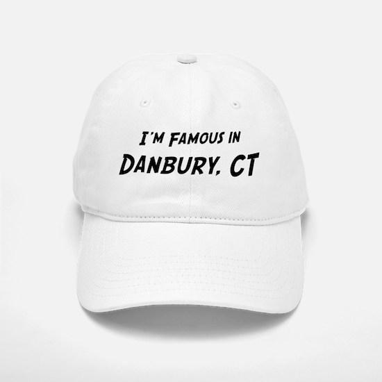 Famous in Danbury Cap