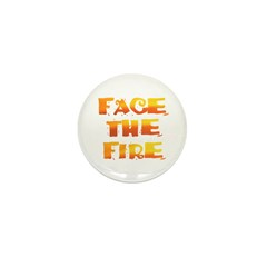 FACE THE FIRE™ Mini Button (100 pack)