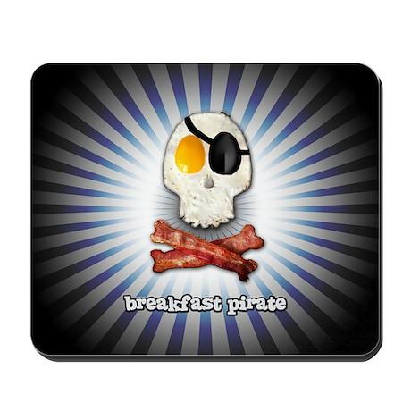 Breakfast Pirate... Mousepad