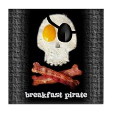 Breakfast Pirate... Tile Coaster