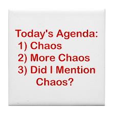 Today's Agenda: Chaos Tile Coaster