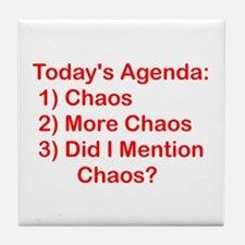 Today's Agenda: Chaos Tile Coaster