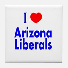I Love Arizona Liberals Tile Coaster