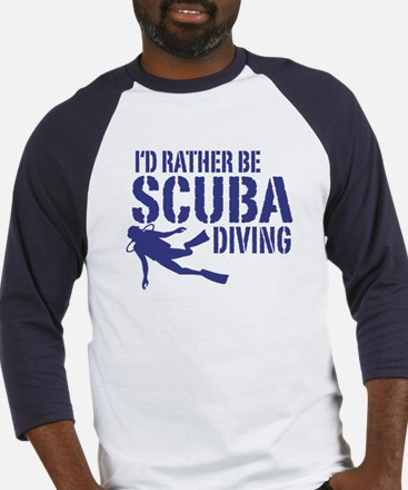 I'd Rather Be Scuba Diving Baseball Jersey