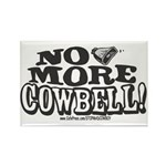 No More Cowbell Rectangle Magnet