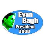 Evan Bayh for President Oval Sticker