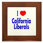 I Love California Liberals Framed Tile