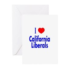 I Love California Liberals Greeting Cards (Package