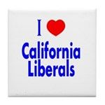 I Love California Liberals Tile Coaster