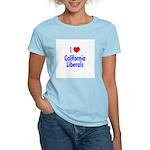 I Love California Liberals Women's Pink T-Shirt