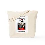 THE MORE I LOVE MY PUG Tote Bag
