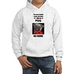 THE MORE I LOVE MY PUG Hooded Sweatshirt