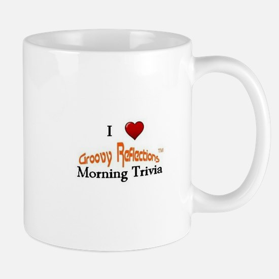 I Love Groovy Reflections Morning Trivia Mug