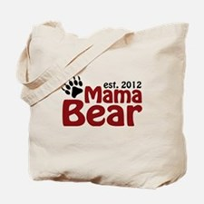 Mama Bear Est 2012 Tote Bag